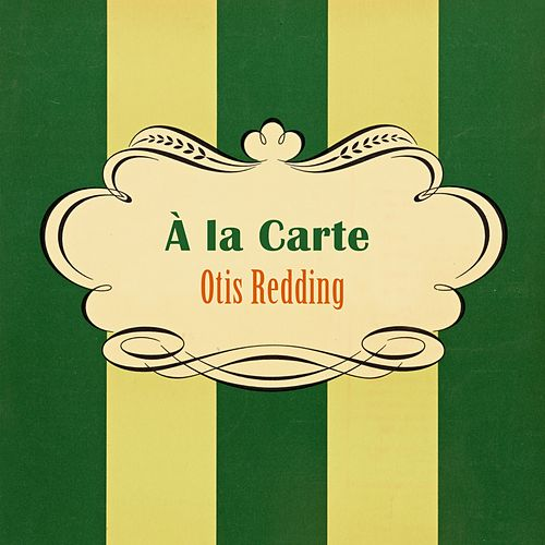 À La Carte by Otis Redding