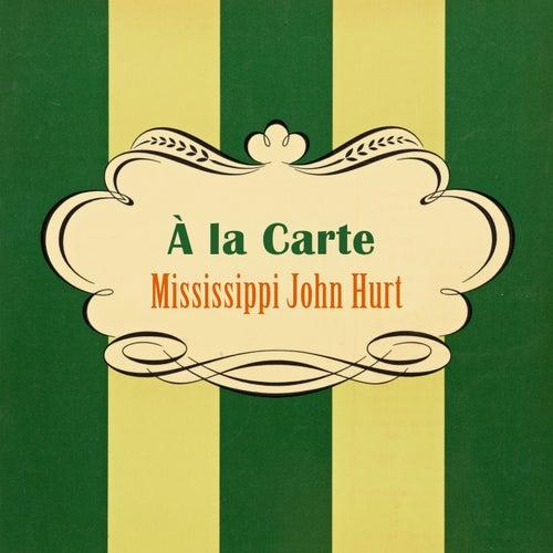 À La Carte de Mississippi John Hurt