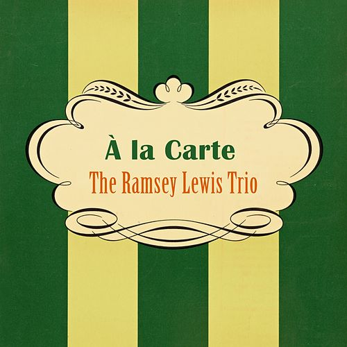 À La Carte by Ramsey Lewis
