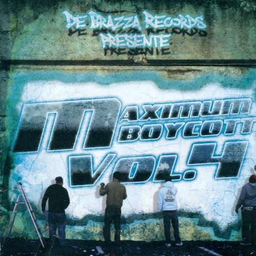 Maximum Boycott, Vol. 4 von Various Artists