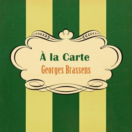 À La Carte de Georges Brassens