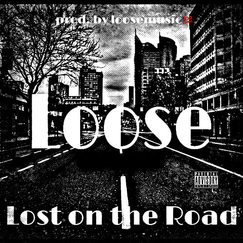 Lost On the Road de Loose