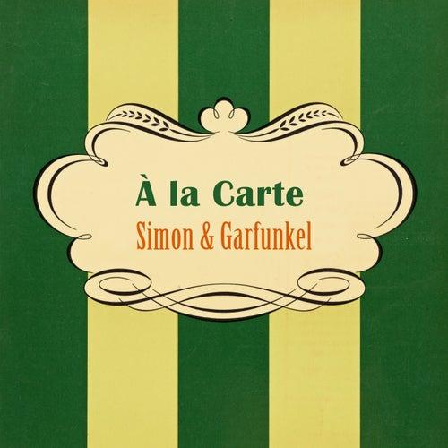 À La Carte by Simon & Garfunkel