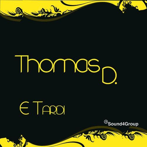 E´Tardi von Thomas D