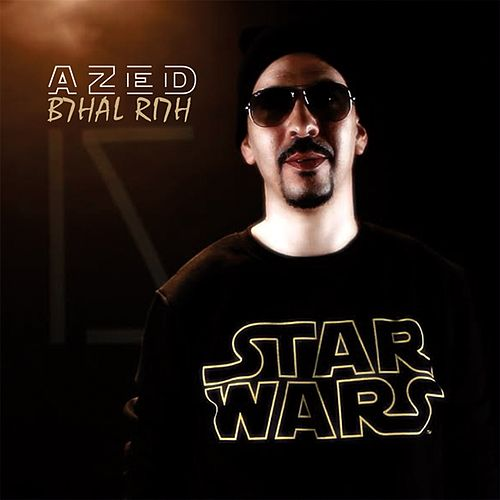 B7hal Ri7h (Like A Wind) by Azed