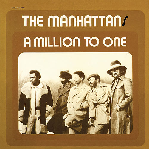 A Million to One de Manhattans