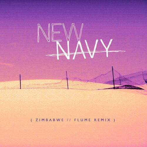 Zimbabwe (Flume Remix) de New Navy