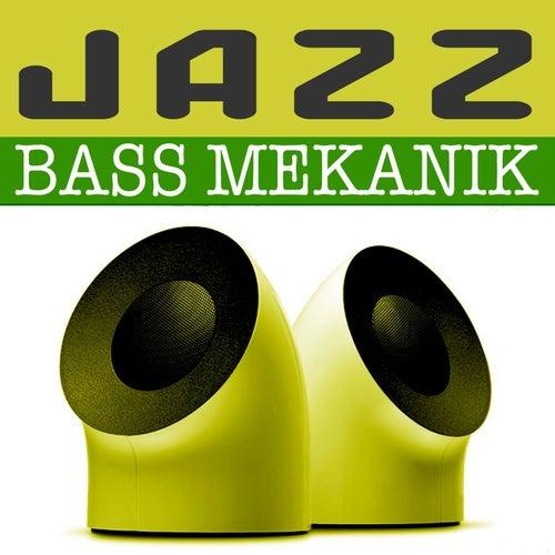Jazz de Bass Mekanik