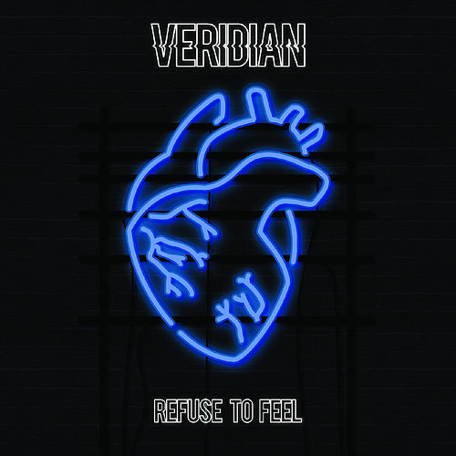 Refuse To Feel by Veridian