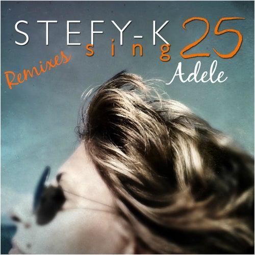 Adele 25 Remix Dance de Stefy K