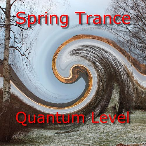 Spring Trance by Quantum Level
