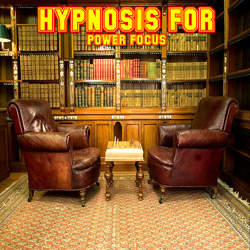 Hypnosis For Power Focus by Dr  Psychology Management : Napster