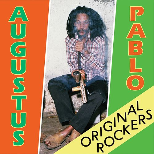 Original Rockers by Augustus Pablo