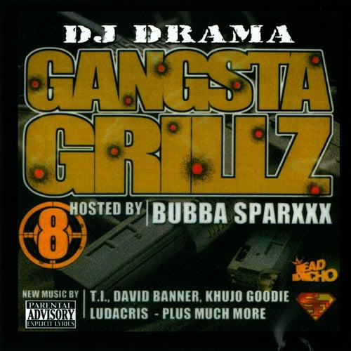 Gangsta Grillz 8 by Bubba Sparxxx