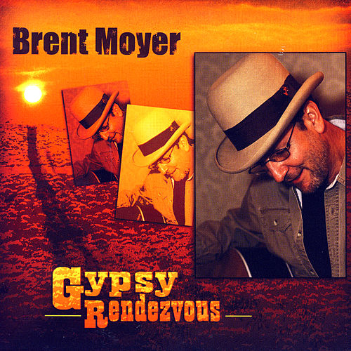 Gypsy Rendezvous by Brent Moyer
