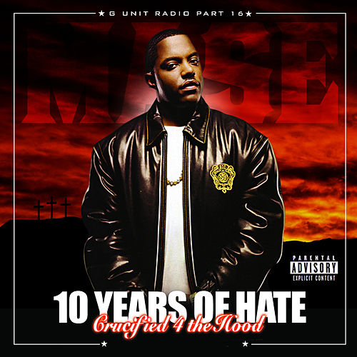 G-Unit Radio 16: 10 Years Of Hate de DJ Whoo Kid
