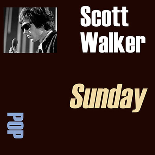 Sunday von Scott Walker