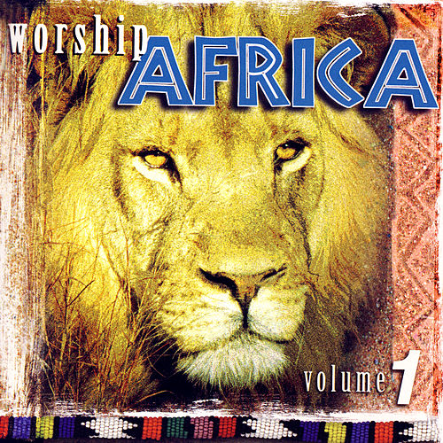 Worship Africa by Various Artists