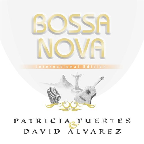 Bossanova (International Edition) von Patricia Fuertes
