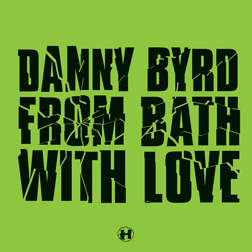 From Bath With Love de Danny Byrd