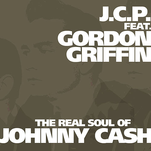 The Real Soul Of Johnny Cash by J.C.P.