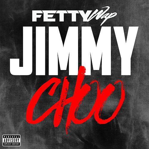 Jimmy Choo by Fetty Wap