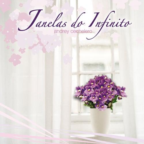 Janelas do Infinito de Andrey Cechelero