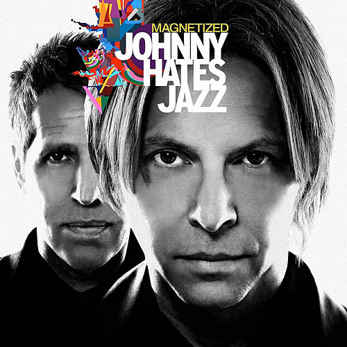 Magnetized de Johnny Hates Jazz