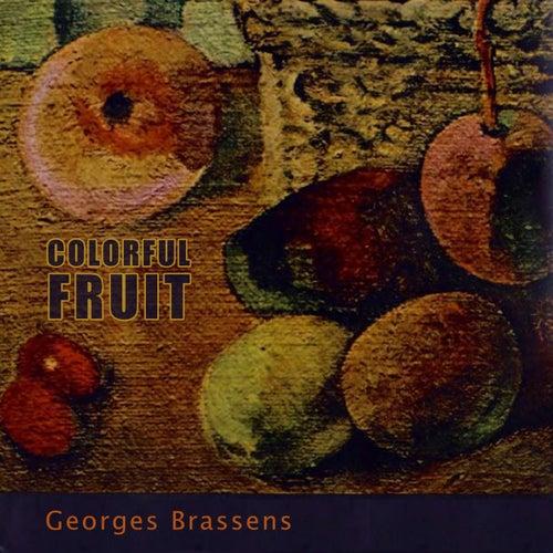 Colorful Fruit de Georges Brassens