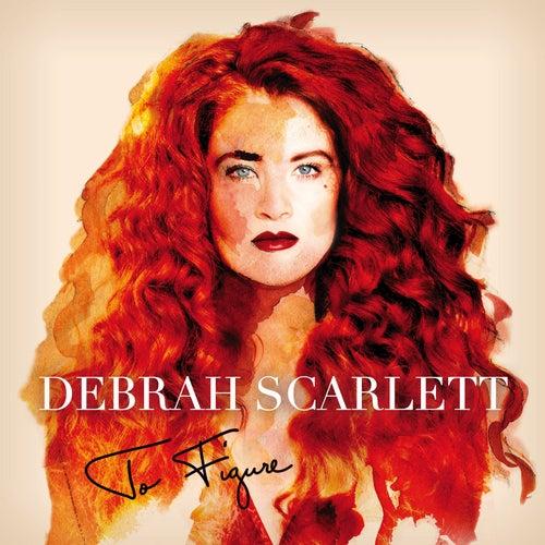 To Figure von Debrah Scarlett