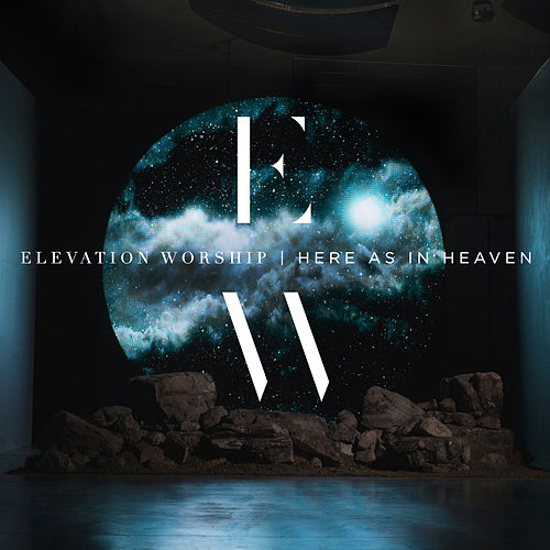 Here As In Heaven de Elevation Worship
