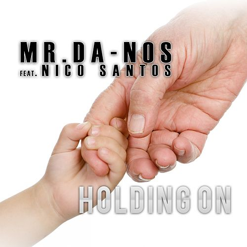 Holding On von Mr. Da-Nos