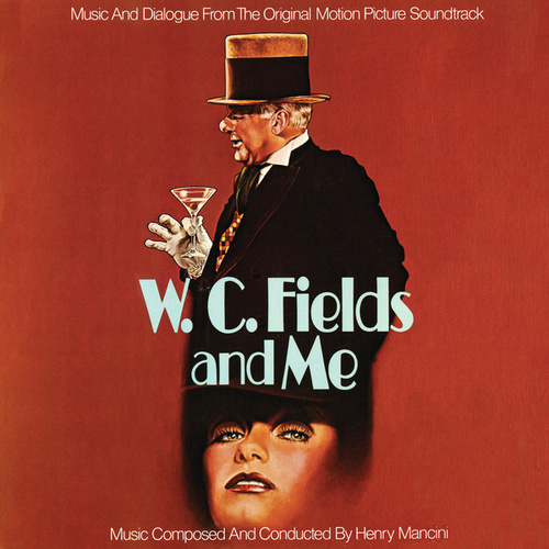 W.C. Fields And Me (Original Motion Picture Soundtrack) by Henry Mancini