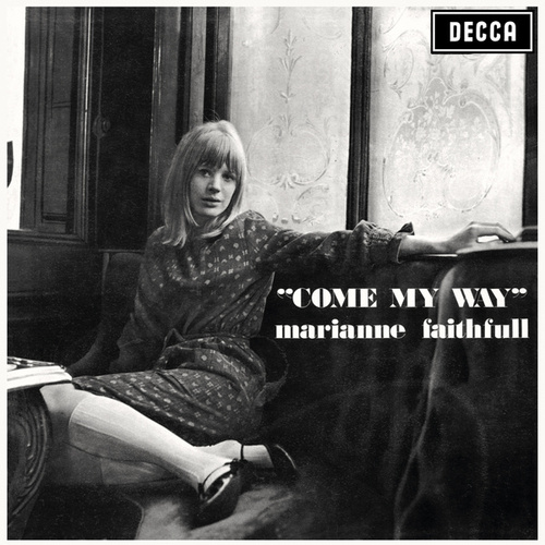Come My Way de Marianne Faithfull