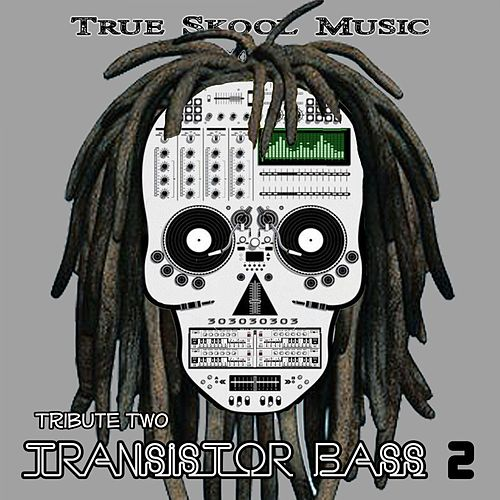 Tribute Two Transistor Bass, Vol. 2 de Various Artists