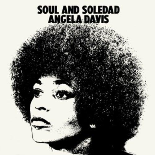 Soul and Soledad von Angela Davis