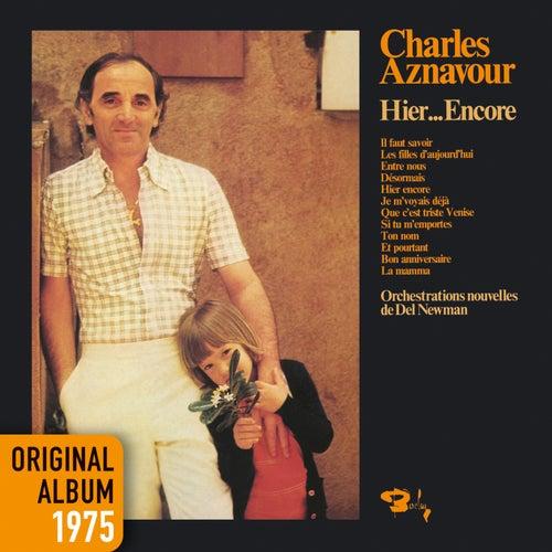 Hier... Encore de Charles Aznavour