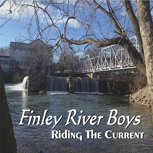 Ride the Current by Finley River Boys