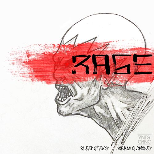 Rage (feat. Sleep Steady) - Single von Konrad Oldmoney
