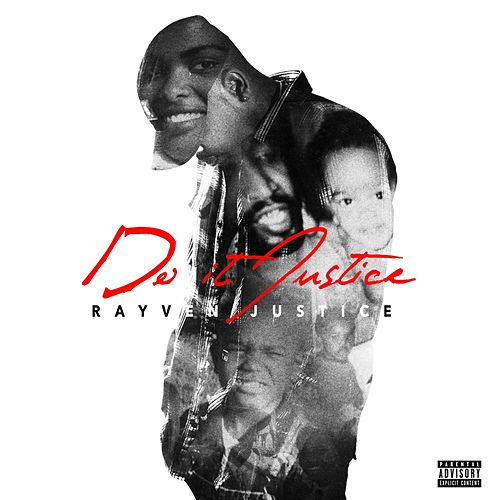 Do It Justice by Rayven Justice