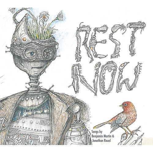 Rest Now: the Robot EP von Benjamin Martin