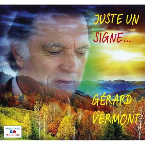 Juste un signe de Gérard Vermont