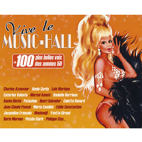 Vive le Music-Hall: Les 100 plus belles voix des années 50 von Various Artists