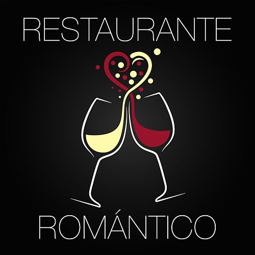 Restaurante Romántico - Música de Fondo para Restaurantes Elegantes y Lujosos para Crear un Ambiente Romántico y Sensual by San Valentin