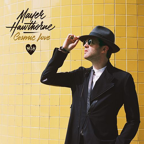 Cosmic Love de Mayer Hawthorne