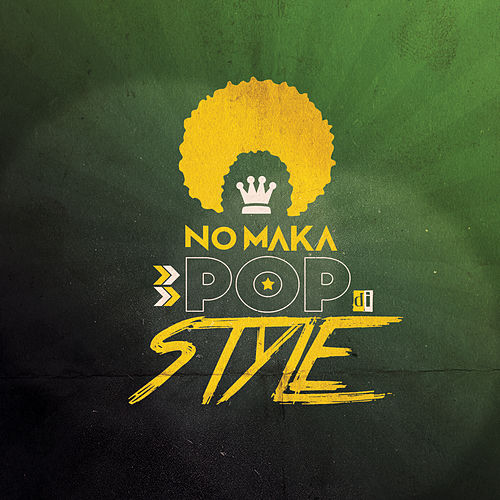 Pop Di Style by No Maka