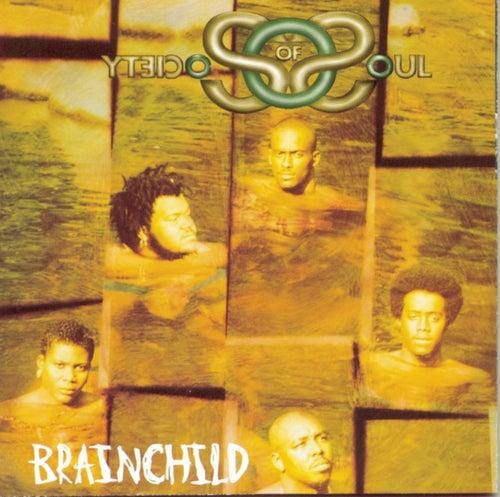 Brainchild by Society Of Soul