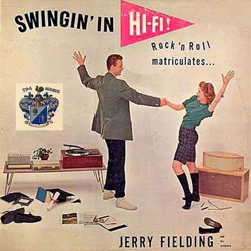 Swingin' in Hi-Fi von Jerry Fielding