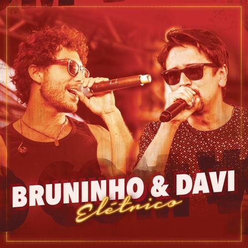 Fico Com Você (Elétrico) de Bruninho & Davi