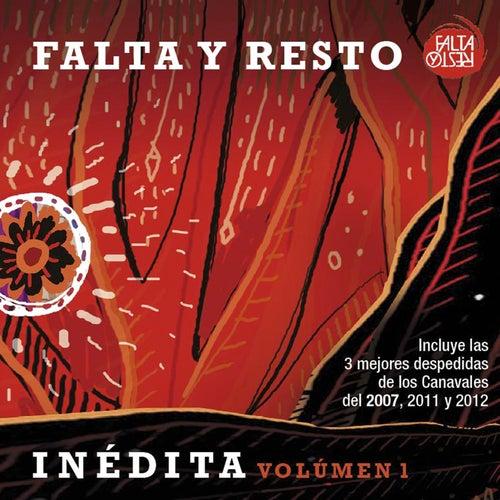 Inedita, Vol. 1 de Falta y Resto